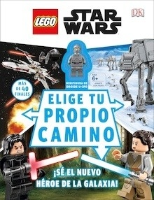 Libro: LEGO Star Wars: Elige tu propio camino '¡Sé el nuevo héroe de la galaxia!' - Varios Autores