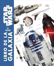 Libro: Star Wars. El gran libro de la galaxia - Varios Autores