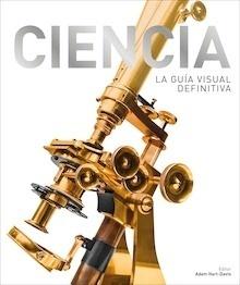 Libro: Ciencia. La guía visual definitiva - Vvaa