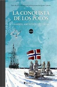 Libro: La conquista de los Polos 'Nansen, Amundsen y El Fram' - Marchamalo, Jesus