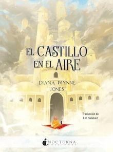 Libro: El castillo en el aire 'Serie 'El castillo ambulante' nº2' - Wynne Jones, Diana