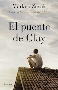 Libro: El puente de Clay - Zusak, Markus