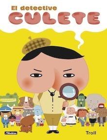 Libro: El detective Culete - Troll