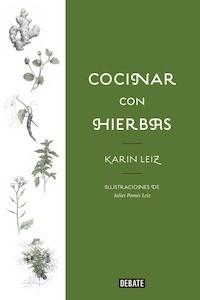 Libro: Cocinar con hierbas - Leiz, Karin