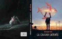 Libro: La ciudad latente - Tan, Shaun