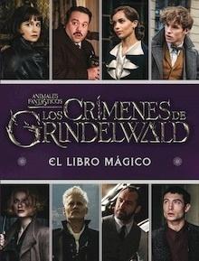 Libro: Los Crímenes de Grindelwald. El libro mágico -