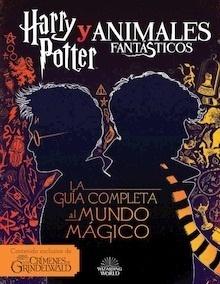 Libro: Harry Potter y Animales Fantásticos. 'La guía al mundo mágico' -