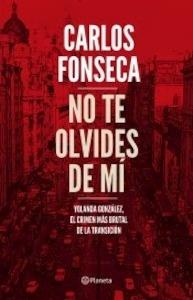 Libro: No te olvides de mí - Fonseca, Carlos