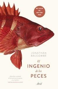 Libro: El ingenio de los peces - Balcombe, Jonathan