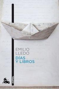 Libro: Días y libros 'Pequeños artículos y otras notas' - Lledo, Emilio