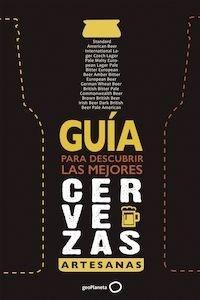 Libro: Guía para descubrir las mejores cervezas artesanas '2ª Edición. Ampliada y actualizada' - Vvaa