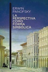 Libro: La perspectiva como forma simbólica - Panofsky, Erwin