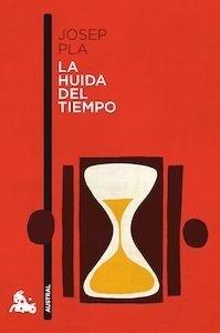 Libro: La huida del tiempo - Pla I Carrera, Josep