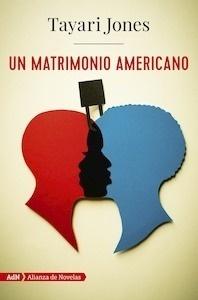 Libro: Un matrimonio americano - Jones, Tayari