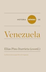Libro: Historia mínima de Venezuela - Donís Ríos, Manuel