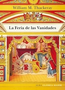 Libro: La feria de las vanidades - Thackeray, William Makepeace