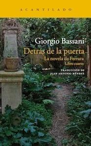 Libro: Detrás de la puerta 'novela de Ferrara -libro cuarto-' - Bassani, Giorgio