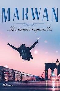 Libro: Los amores imparables (edición especial) - Marwan