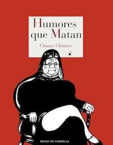 Libro: Humores que matan - Chumy Chúmez