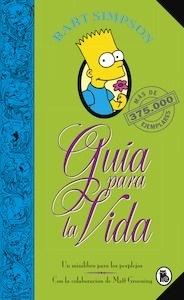 Libro: Bart Simpson. Guía para la vida (Los Simpson) - Groening, Matt