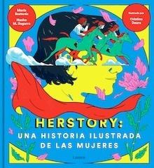 Libro: Herstory: una historia ilustrada de las mujeres - Moreno Medina, Nacho