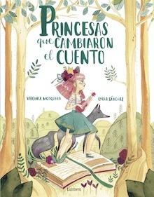 Libro: Princesas que cambiaron el cuento - Mosquera, Virginia