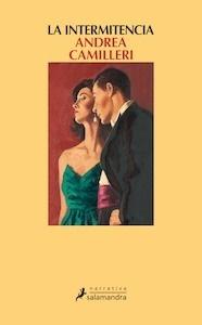 Libro: La intermitencia - Camilleri, Andrea