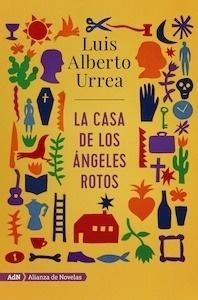 Libro: La casa de los ángeles rotos - Urrea, Luis Alberto
