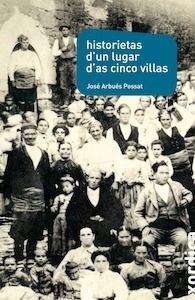 Libro: Historietas d'un lugar d'as Cinco Villas - Arbues Possat, Jose: