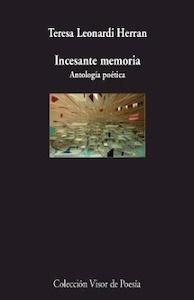 Libro: Incesante memoria. Antología poética - Leonardi Herran, Teresa