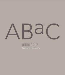 Libro: ABaC 'cocina en evolución / cooking in evolution' - Cruz, Jordi