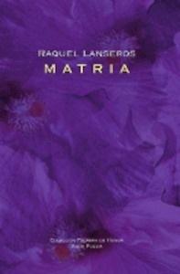 Libro: Matria - Lanseros, Raquel