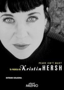Libro: Peace isn t quiet 'la música de Kristin Hersh' - Solsona Isaac, Estanis
